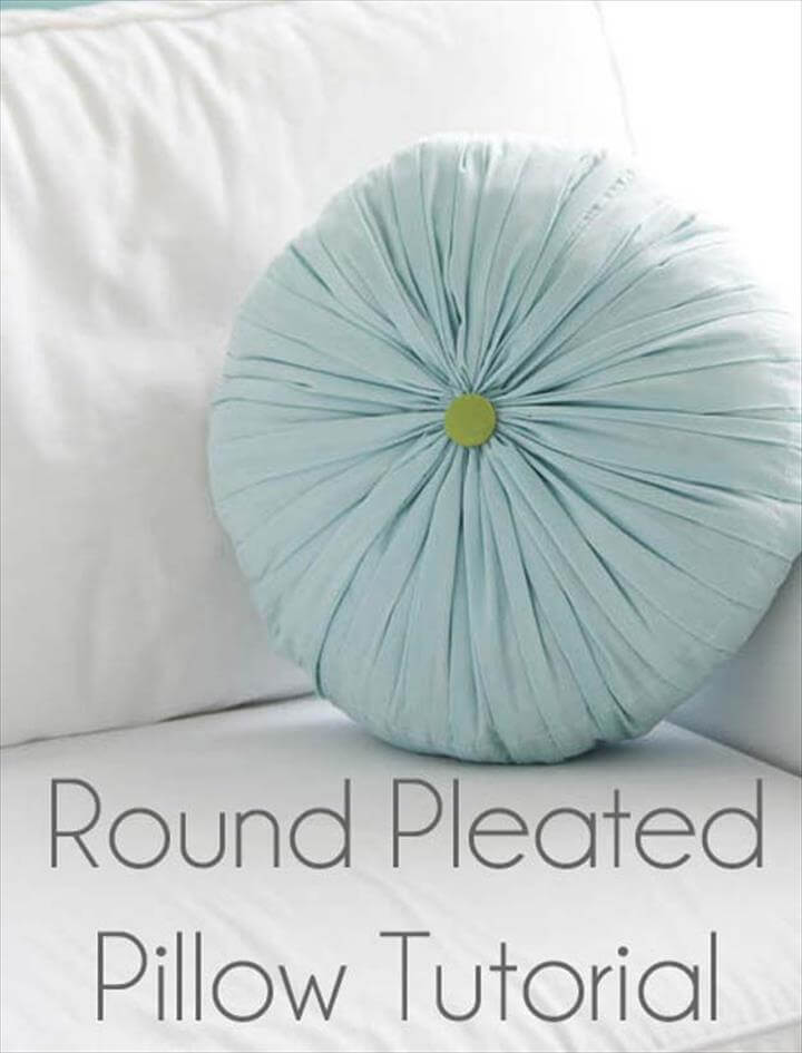 DIY Pillows and Fun Pillow Projects - DIY Round Pleated Pillow - Creative, Decorative Cases