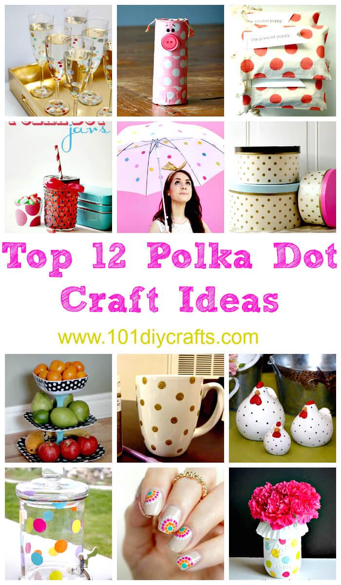 Top 12 Polka Dot Craft Ideas