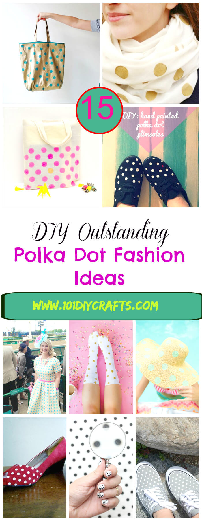 20 DIY Outclass Polka Dot Fashion Ideas