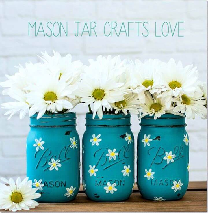 painted mason jar, daisy jar, flowers mason jar, creative jars, love mason jars