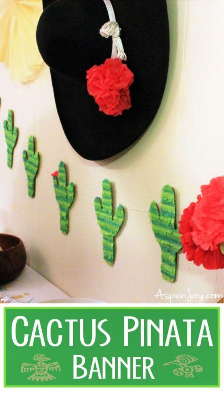 Cactus Pinata Banner DIY