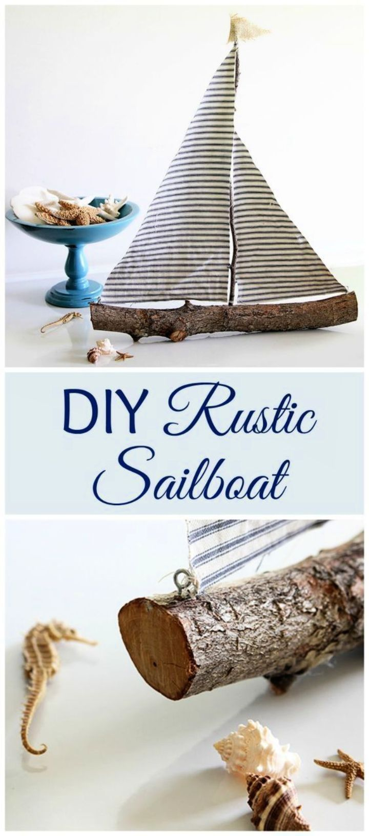 DIY Rustic Sailboat Tutorial