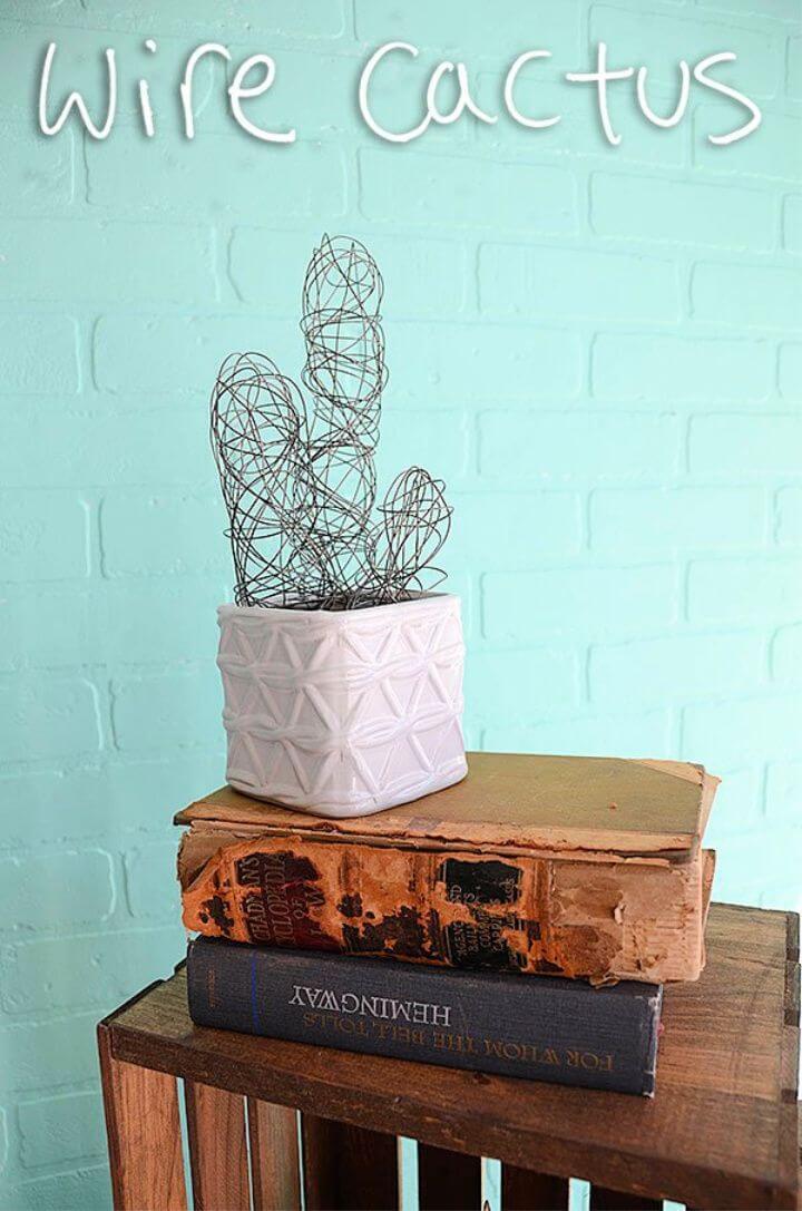 DIY Wire Cactus