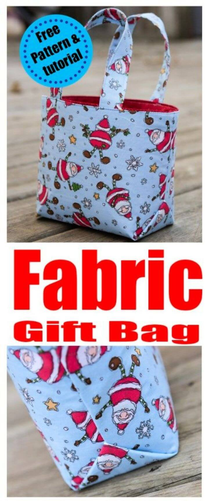 Reusable Fabric Gift bag tutorial