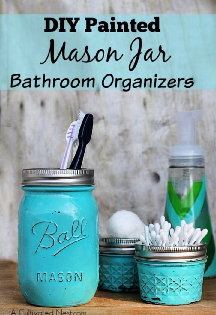 Cute Mason Jar Bathroom Organizers