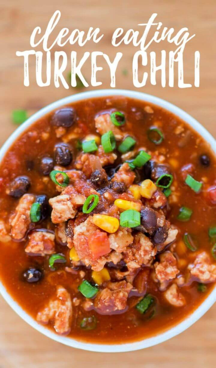 DIY Clean Eating Turkey Chili Recipe