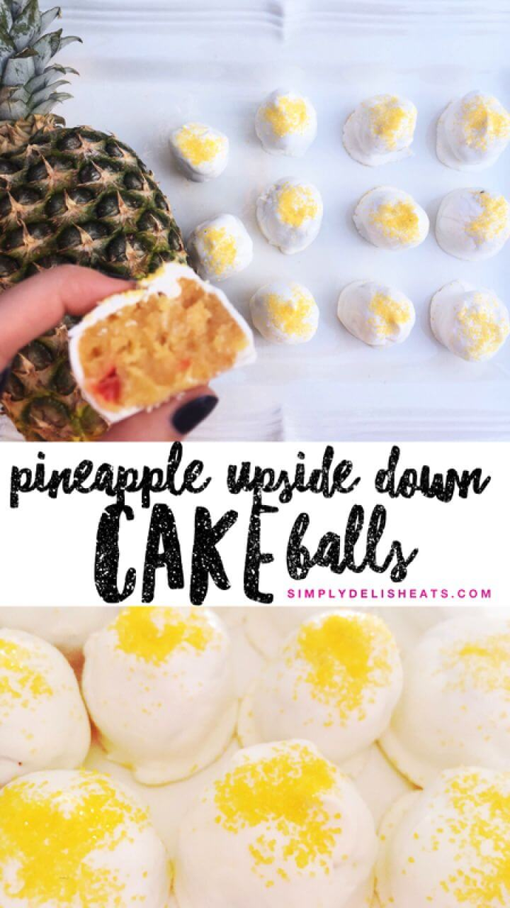 DIY Pineapple Upside Down Cake Balls