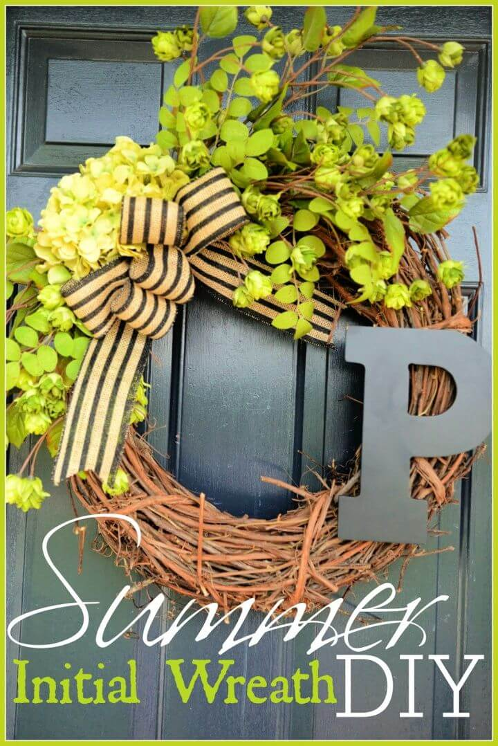 How To Build A DIY Summer Initial Wreath