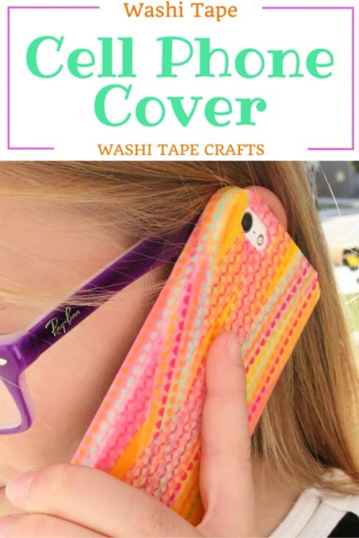 How to Make DIY Washi Tape Cell Phone Cover 1