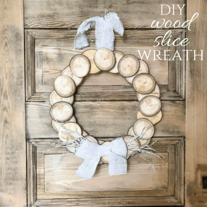 How to Make a DIY Wreath with Wood Slices