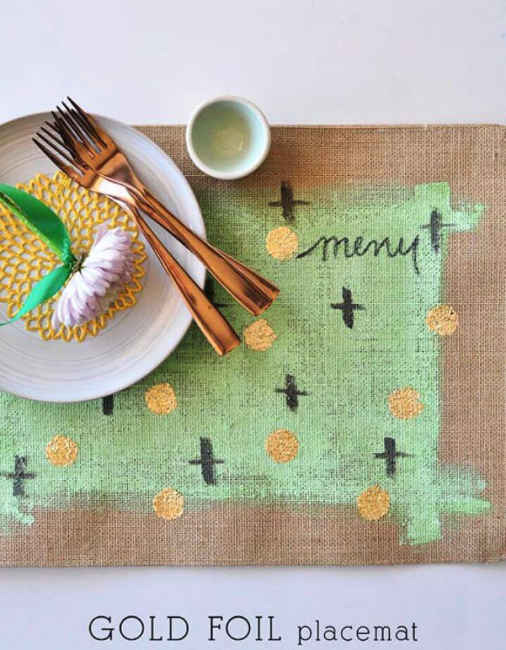 Best DIY Gold Foil Burlap Placemats