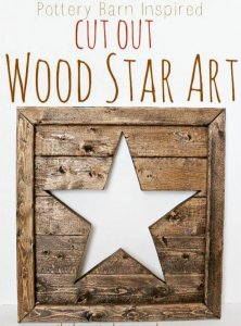 DIY Pottery Barn Inspired Cut Out Wood Star Art