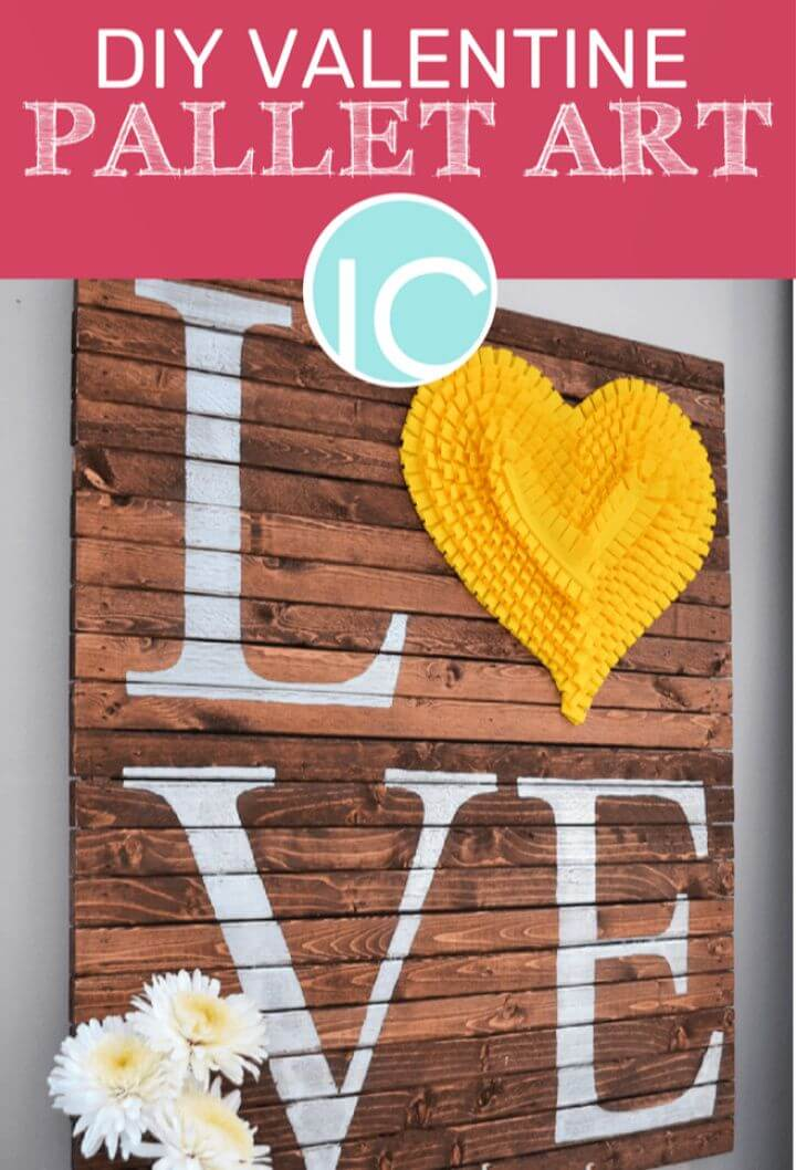 Easy And Simple DIY Pallet Valentine Art