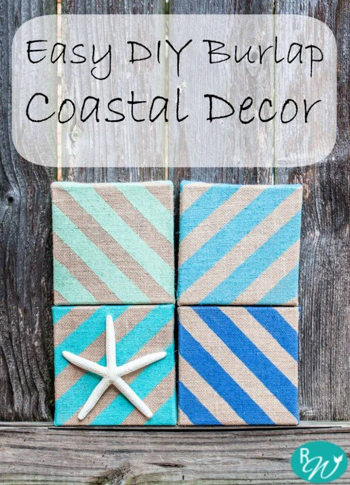 Easy DIY Coastal Decor With Burlap