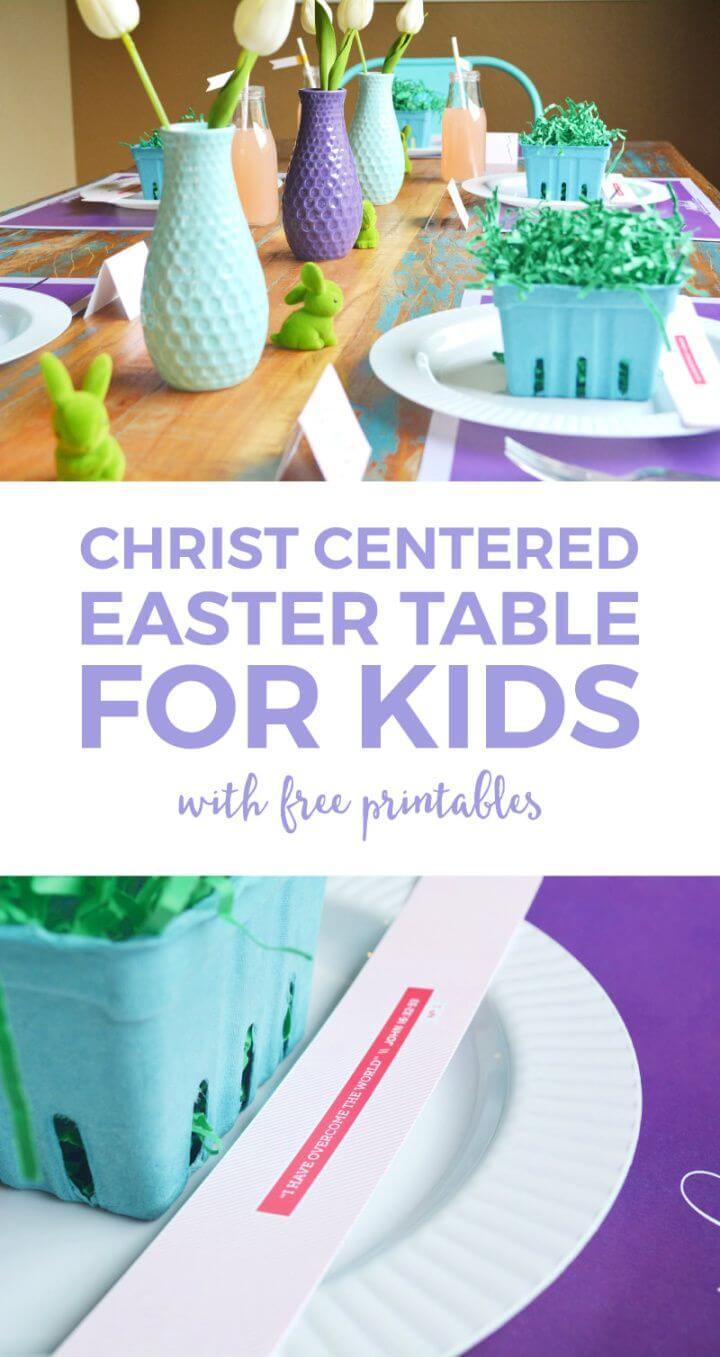 How To Set A Fun Christ Centered Easter For Kids