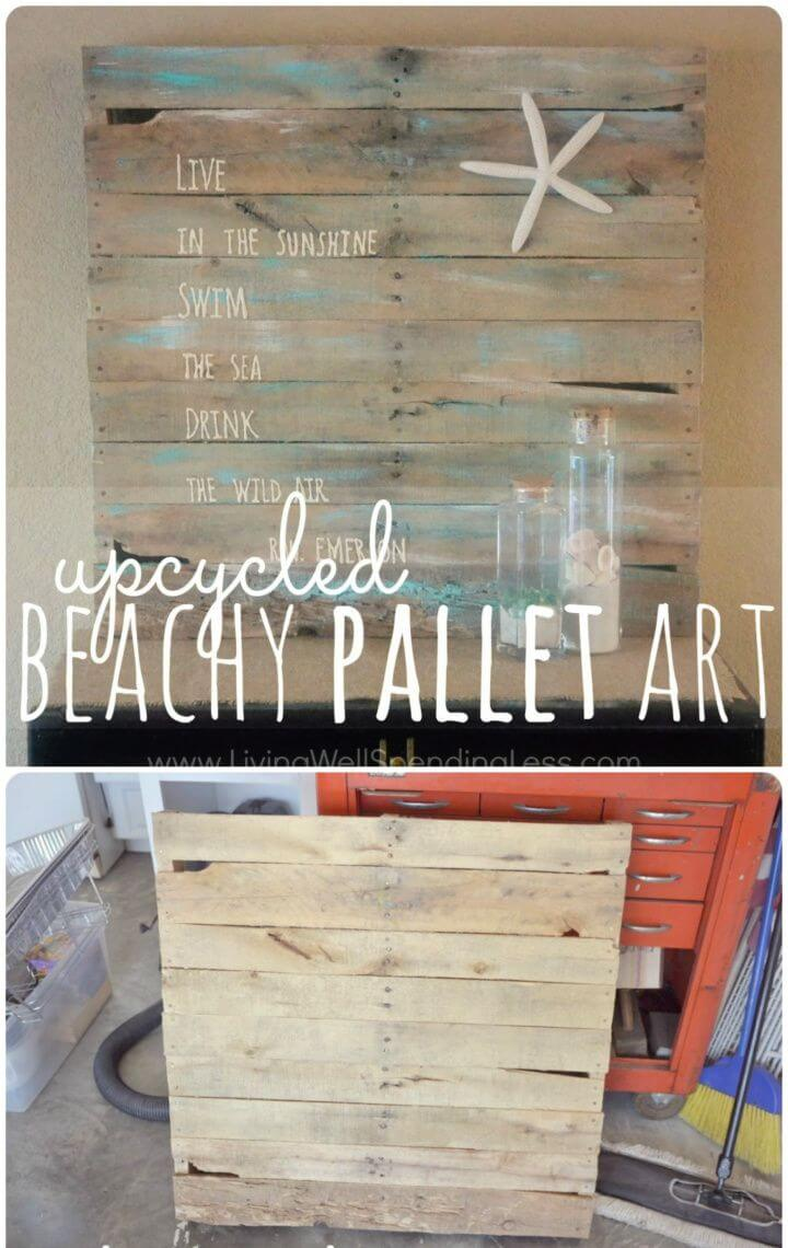 Best DIY Beachy Upcycled Pallet Art