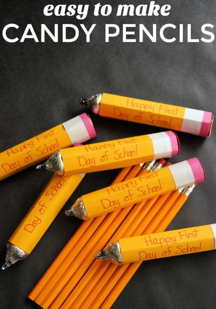 DIY Back to School Candy Pencils