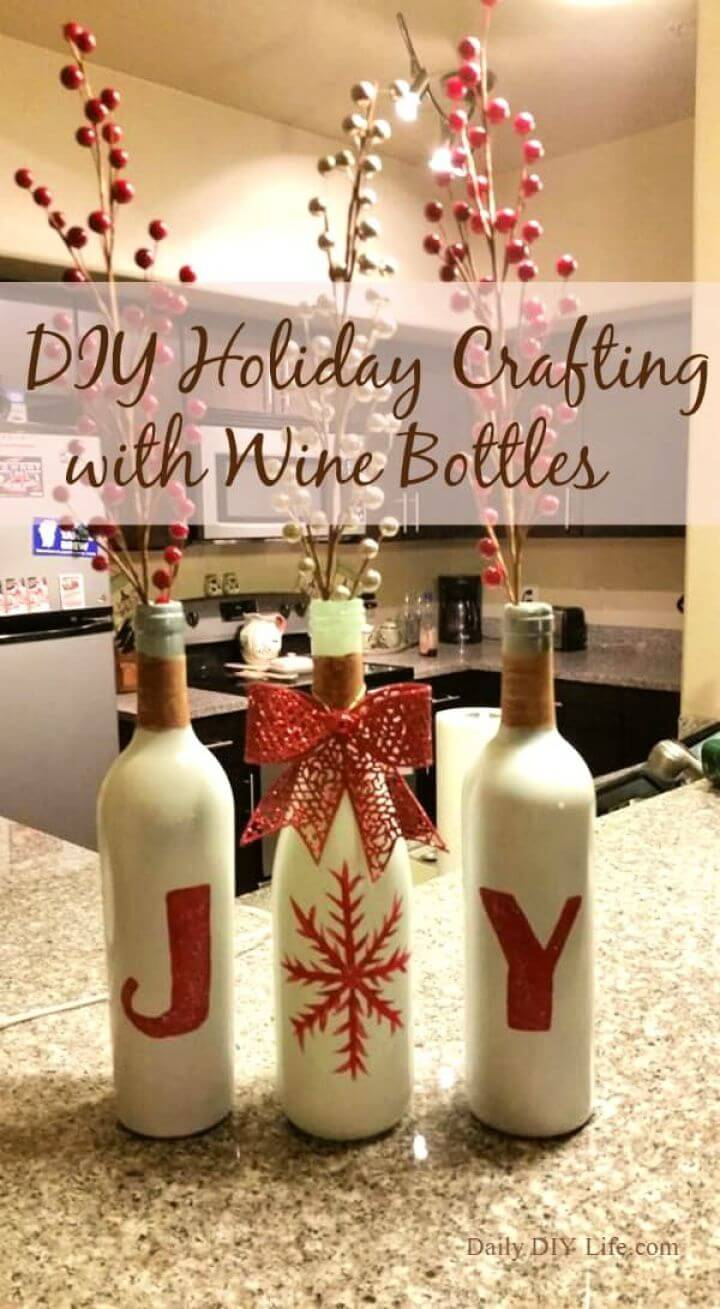 Holiday Crafting With Wine Bottles