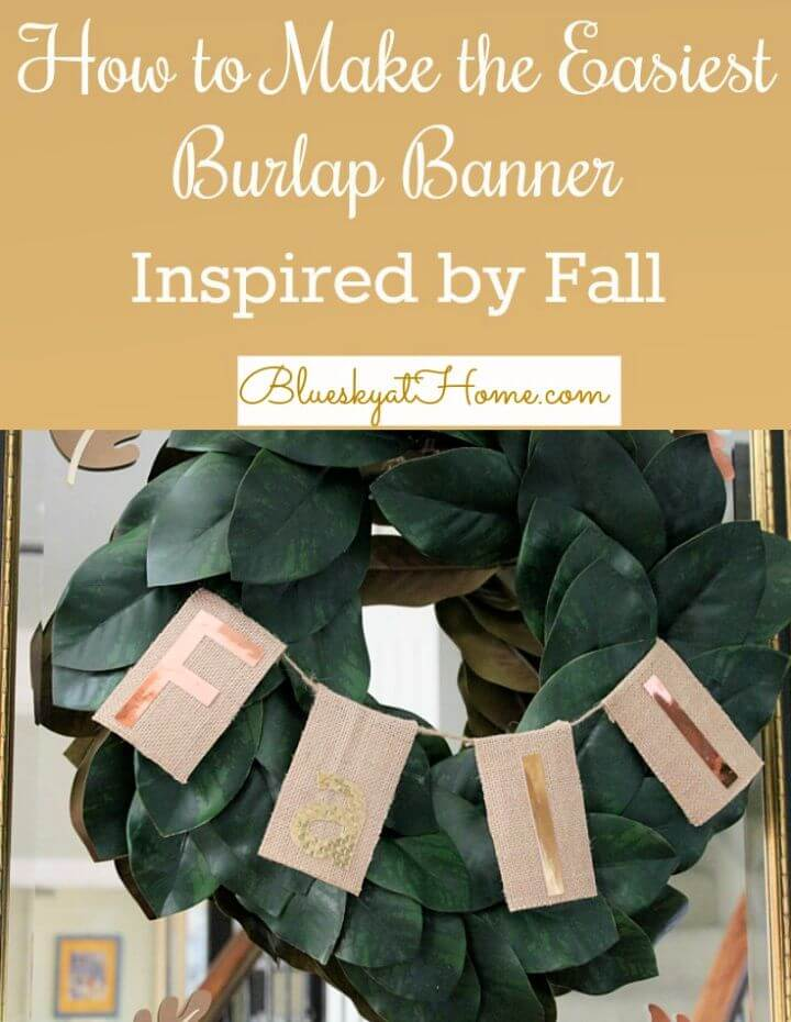 How to Make an Easy DIY Burlap Banner