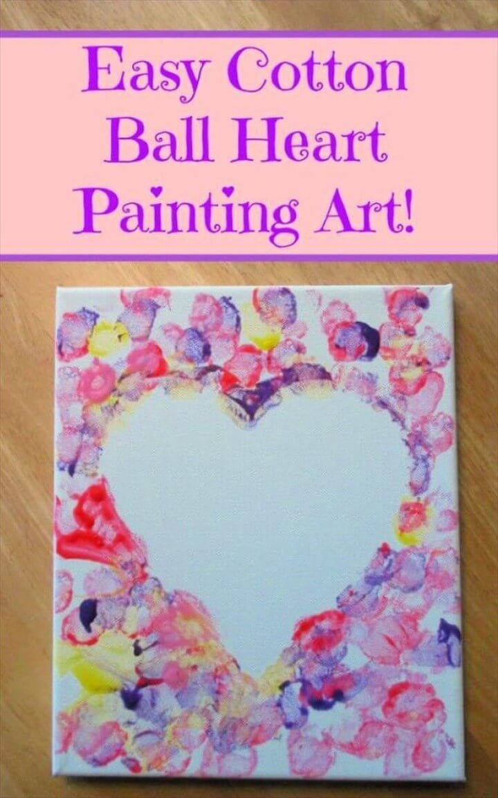 DIY Cotton Ball Heart Painting Crafts For Girls