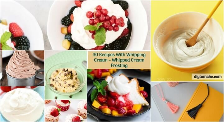 30 Recipes With Whipping Cream – Whipped Cream Frosting