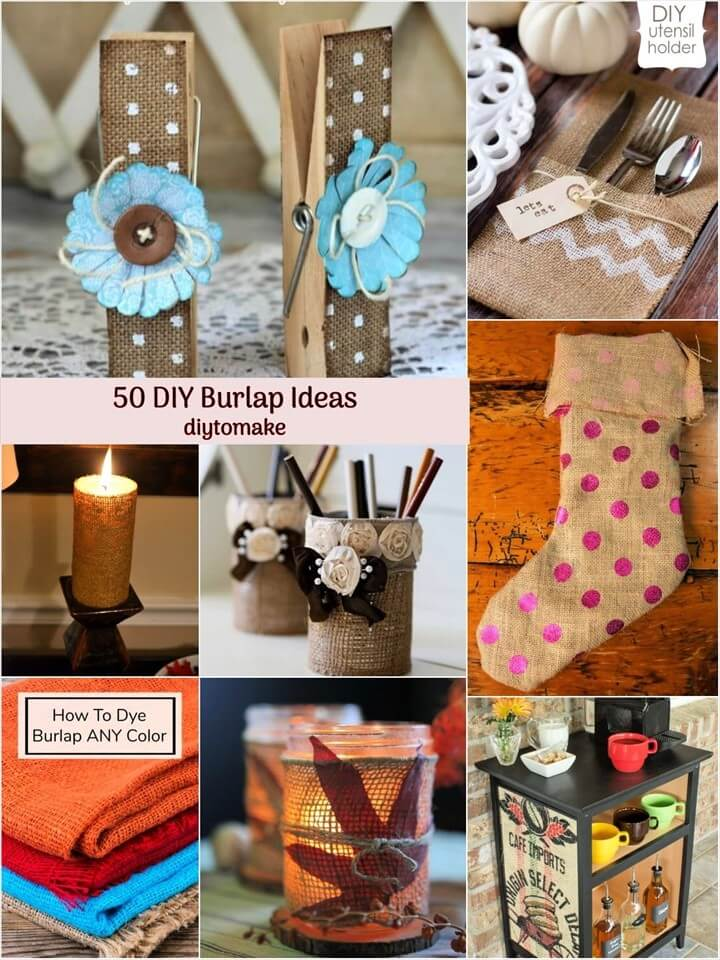 50 DIY Projects Made With Burlap DIY Burlap Projects