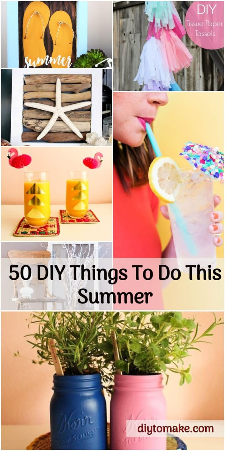 50 DIY Things To Do This Summer - Summer Crafts