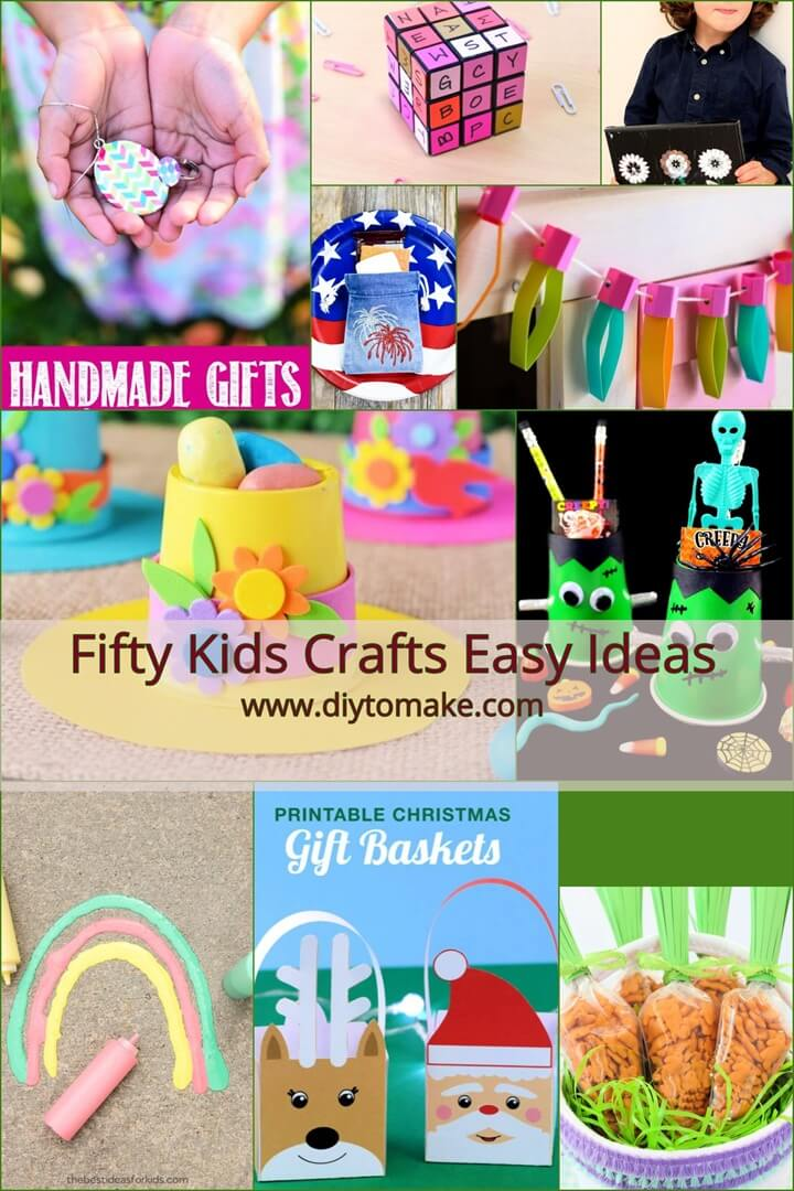 Fifty Kids Crafts Easy Ideas – Crafts for Kids 1
