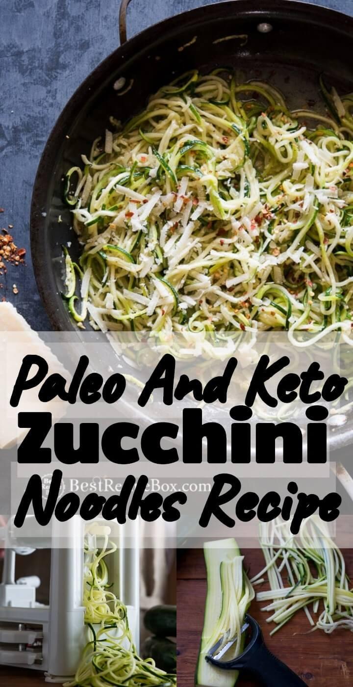 Paleo And Keto Zucchini Noodles Recipe