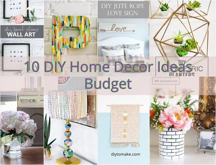 10 DIY Home Decor Ideas Budget 1