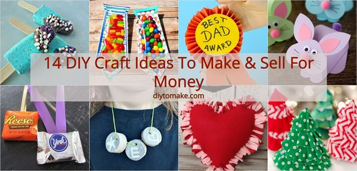 14 DIY Craft Ideas To Make Sell For Money