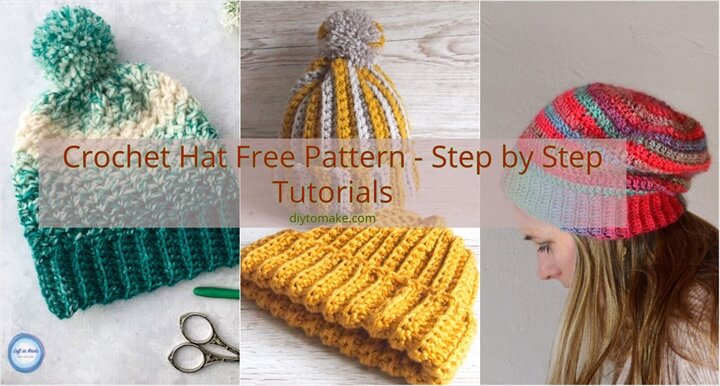 20 Crochet Hat Free Pattern Step by Step Tutorials