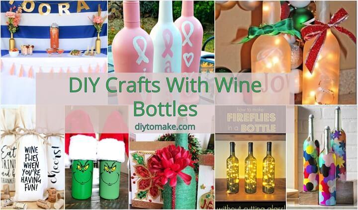 20 DIY Crafts With Wine Bottles Decor Wine Bottles