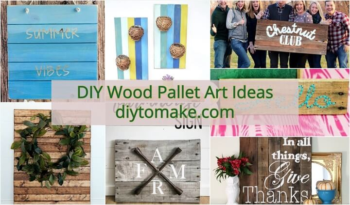 DIY Wood Pallet Art Ideas