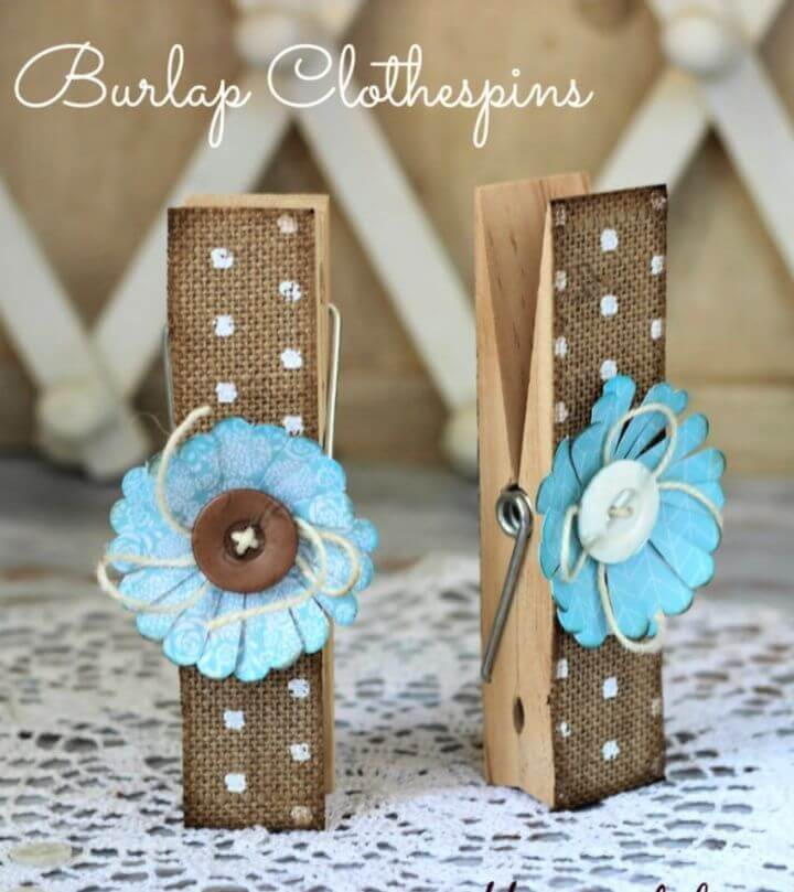 How To Make Your Own Burlap Clothespins