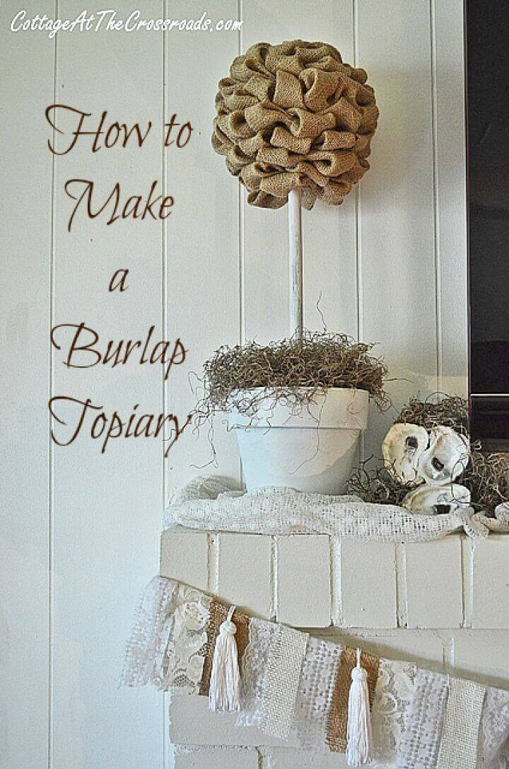 How to Make a DIY Burlap Topiary