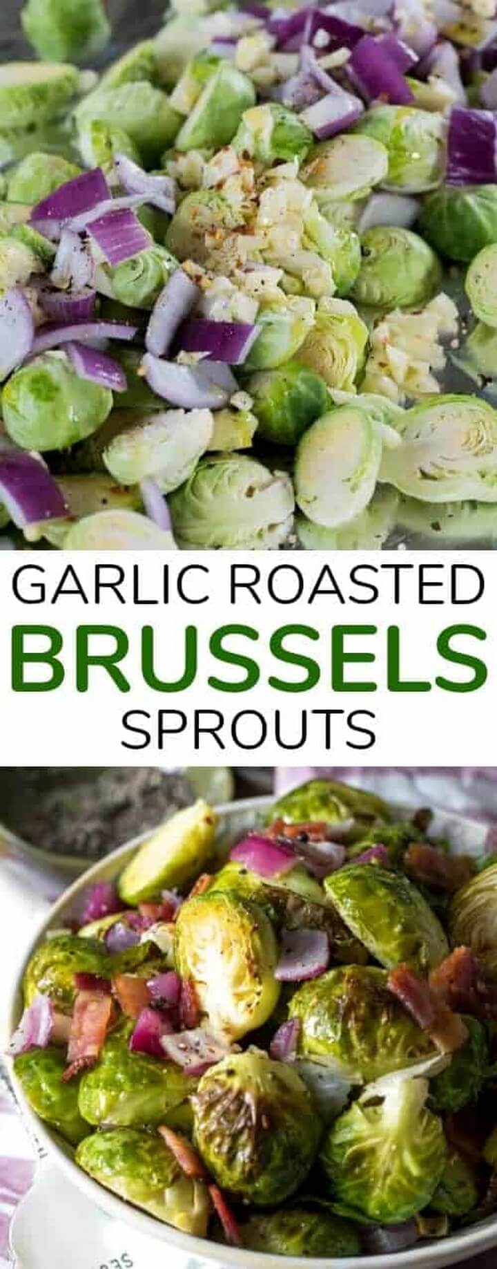 Garlic Roasted Brussels Sprouts with Bacon