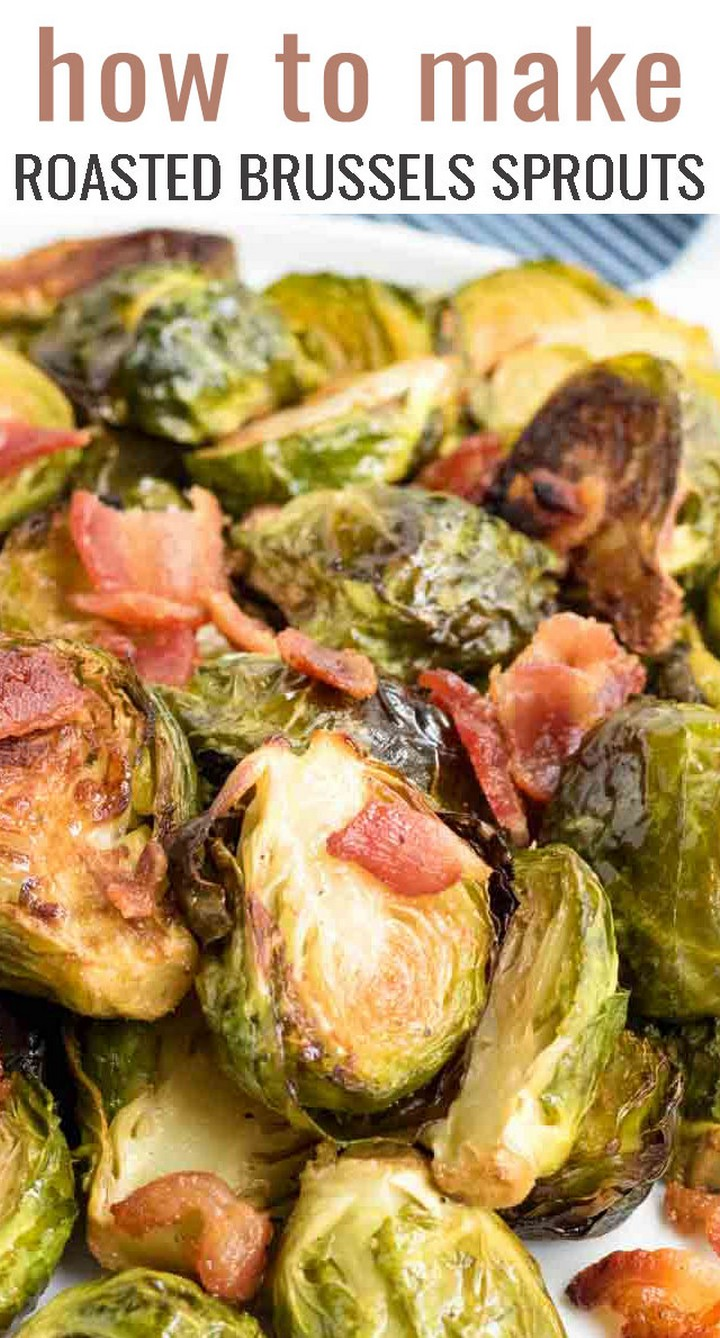 Oven Roasted Brussels Sprouts with Bacon Recipe Easy Roasted Veggie