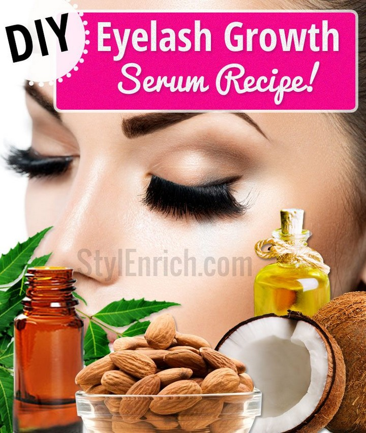 DIY Eyelash Growth Serum Recipes For Beautiful Eyelashes
