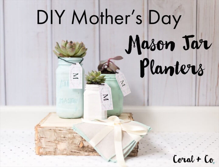 DIY Mothers Day Mason Jar Planter