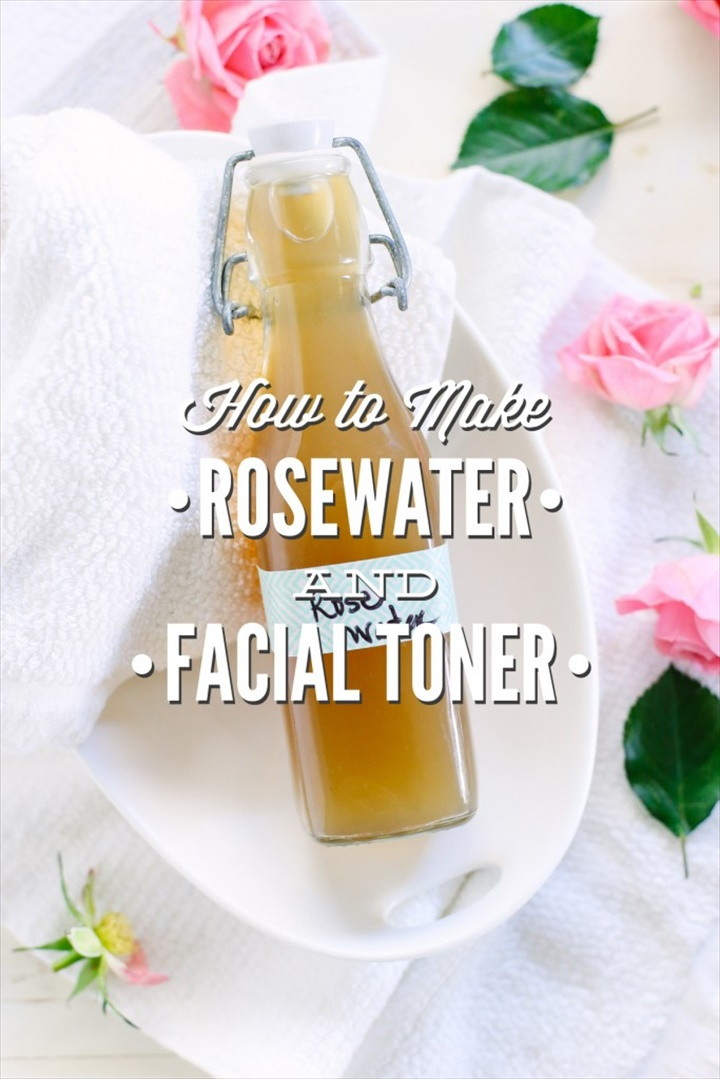 How To Make Rosewater And Rosewater Facial Toner