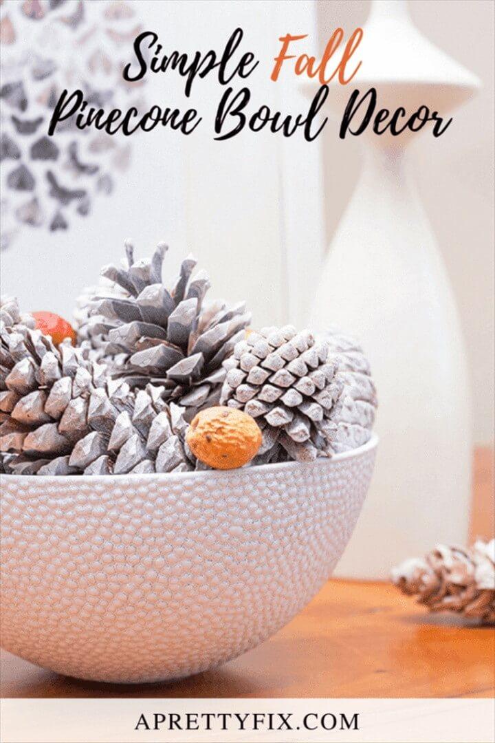 Simple Fall Pinecone Bowl Decor
