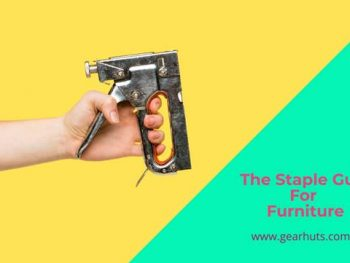 The Staple Gun For Furniture