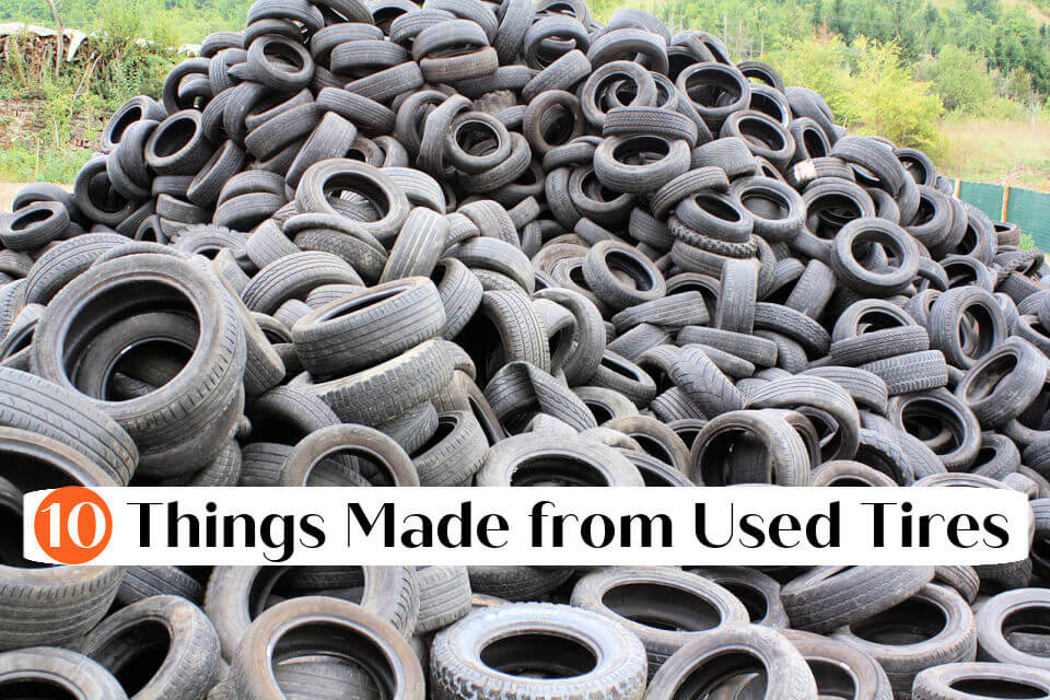 10 Things Made from Used Tires
