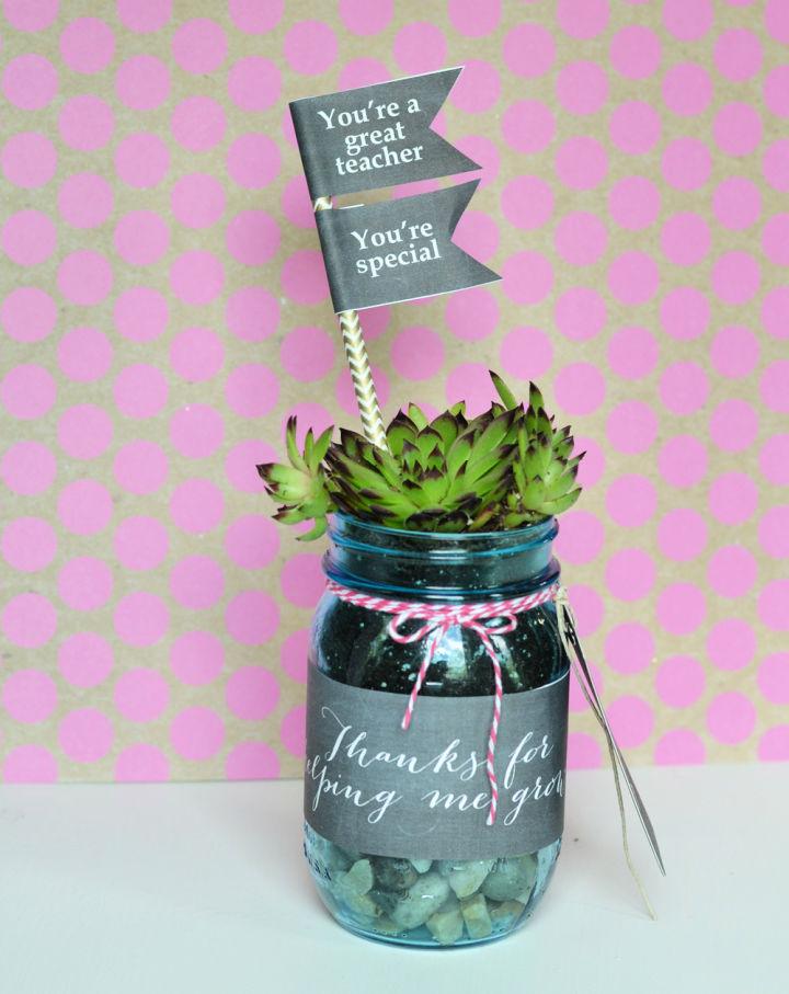 Succulent Mason Jar Teacher Gift